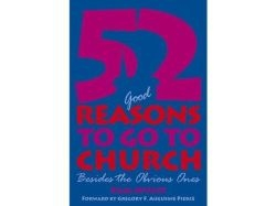 52 Good Reasons to Go to Church