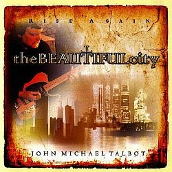 Beautiful City - John Michael Talbot - Music CD