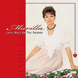 Love Must Be The Reason - Marilla Ness - Music CD
