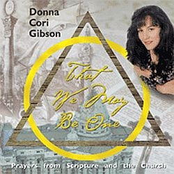 That We May Be One - Donna Cori Gibson - Music CD
