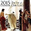 2015 Life of Our Lord Catholic Wall Calendar