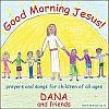 Good Morning Jesus - Music CD